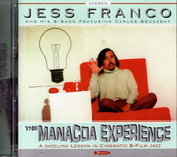 Jess Franco & His B-Band feat. Carlos Benavent: THE MANACOA EXPERIENCE